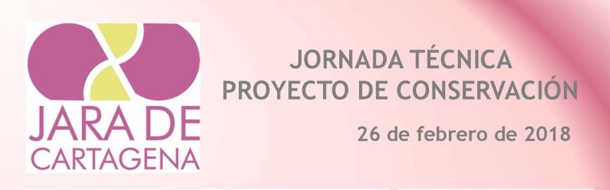 26 de febrero, Jornada Técnica sobre la jara deCartagena